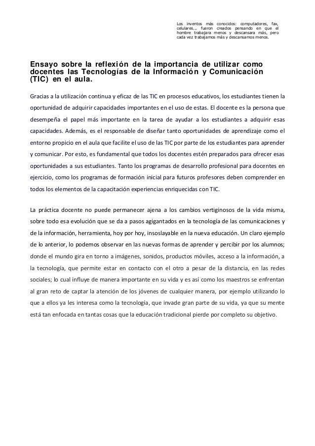 Ensayo sobre la reflexión de la importancia de utilizar comodocentes las Tecnologías de la Información y Comunicación(TIC)...