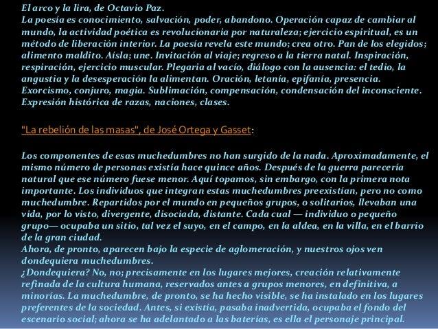 El arco y la lira, de Octavio Paz.  La poesía es conocimiento, salvación, poder, abandono. Operación capaz de cambiar al  ...