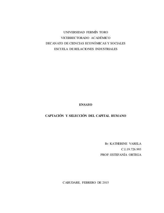 UNIVERSIDAD FERMÍN TORO VICERRECTORADO ACADÉMICO DECANATO DE CIENCIAS ECONÓMICAS Y SOCIALES ESCUELA DE RELACIONES INDUSTRI...