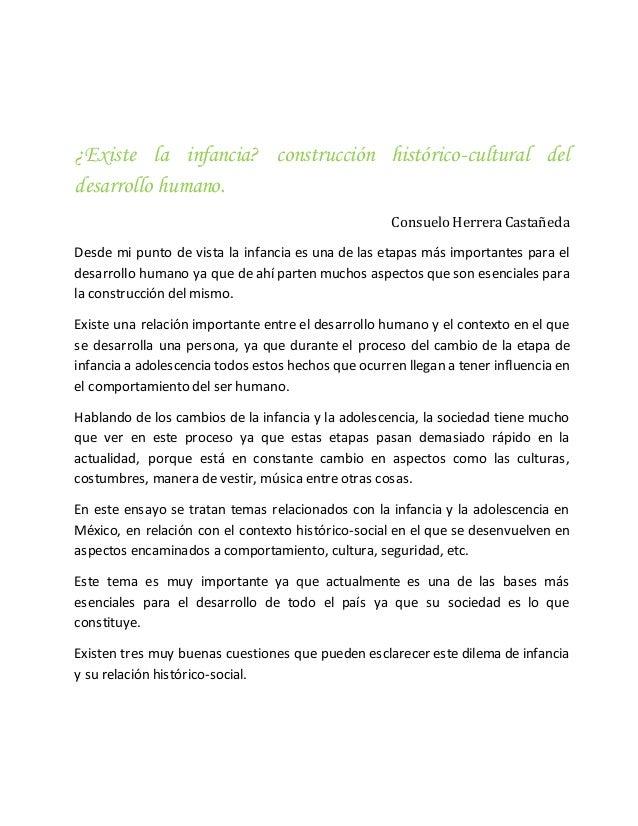 ¿Existe la infancia? construcción histórico-cultural del desarrollo humano. Consuelo HerreraCastañeda Desde mi punto de vi...