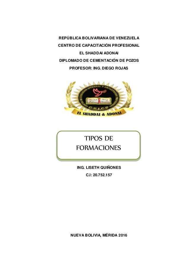REPÚBLICA BOLIVARIANA DE VENEZUELA CENTRO DE CAPACITACIÓN PROFESIONAL EL SHADDAI ADONAI DIPLOMADO DE CEMENTACIÓN DE POZOS ...