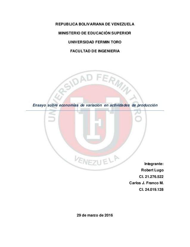 REPUBLICA BOLIVARIANA DE VENEZUELA MINISTERIO DE EDUCACIÓN SUPERIOR UNIVERSIDAD FERMIN TORO FACULTAD DE INGENIERIA Ensayo ...