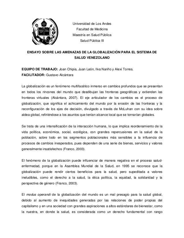 Universidad de Los Andes Facultad de Medicina Maestría en Salud Pública Salud Pública III ENSAYO SOBRE LAS AMENAZAS DE LA ...