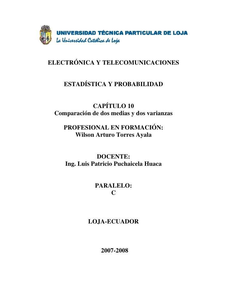 ELECTRÓNICA Y TELECOMUNICACIONES       ESTADÍSTICA Y PROBABILIDAD                CAPÍTULO 10  Comparación de dos medias y ...