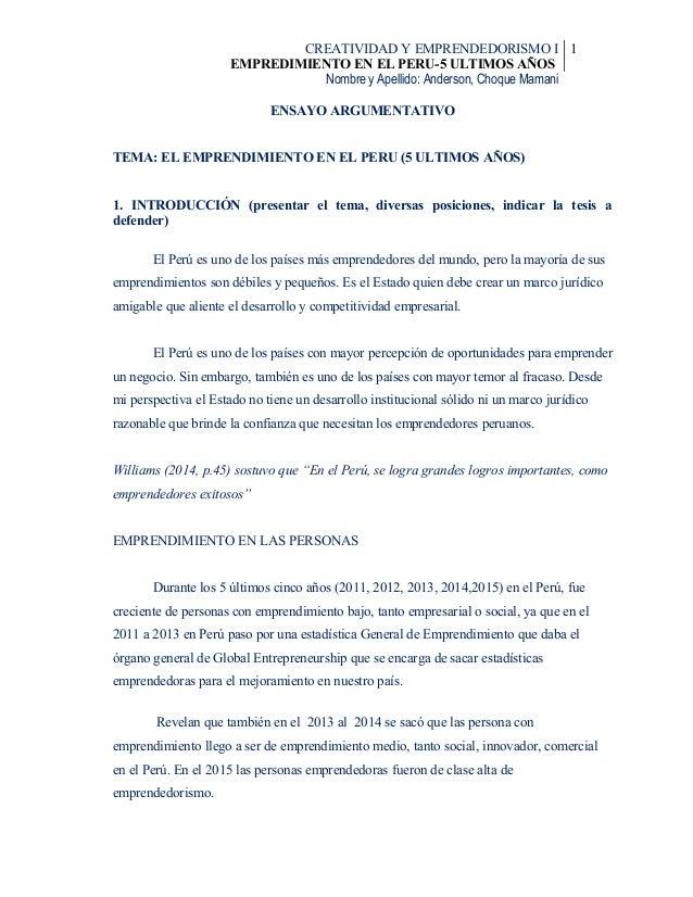 CREATIVIDAD Y EMPRENDEDORISMO I EMPREDIMIENTO EN EL PERU-5 ULTIMOS AÑOS 1 Nombre y Apellido: Anderson, Choque Mamani ENSAY...