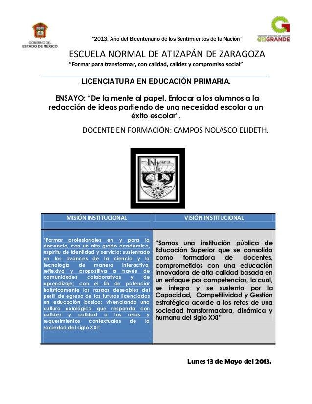 """""""2013. Año del Bicentenario de los Sentimientos de la Nación""""ESCUELA NORMAL DE ATIZAPÁN DE ZARAGOZA""""Formar para transforma..."""