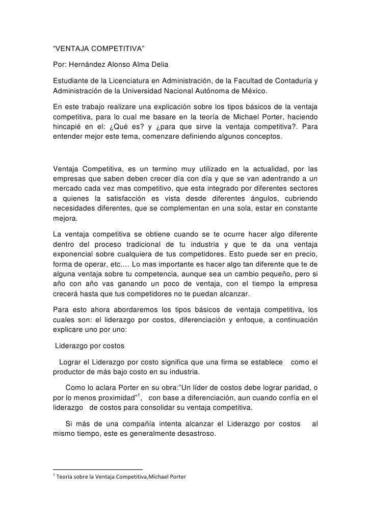 """""""VENTAJA COMPETITIVA"""" <br />Por: Hernández Alonso Alma Delia<br />Estudiante de la Licenciatura en Administración, de la F..."""