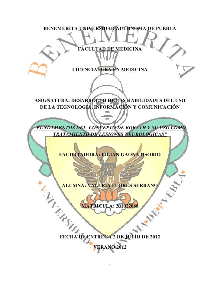 BENEMERITA UNIVERSIDAD AUTONOMA DE PUEBLA              FACULTAD DE MEDICINA            LICENCIATURA EN MEDICINAASIGNATURA:...