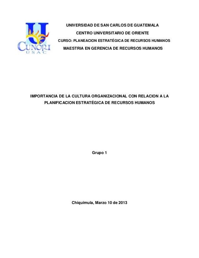 UNIVERSIDAD DE SAN CARLOS DE GUATEMALACENTRO UNIVERSITARIO DE ORIENTECURSO: PLANEACION ESTRATÉGICA DE RECURSOS HUMANOSMAES...