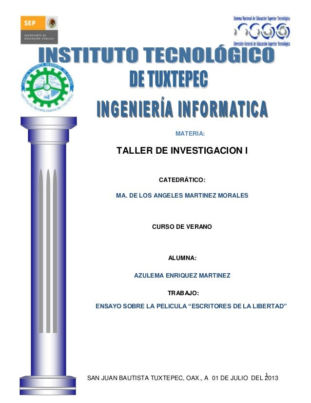 1 MATERIA: TALLER DE INVESTIGACION I CATEDRÁTICO: MA. DE LOS ANGELES MARTINEZ MORALES CURSO DE VERANO ALUMNA: AZULEMA ENRI...