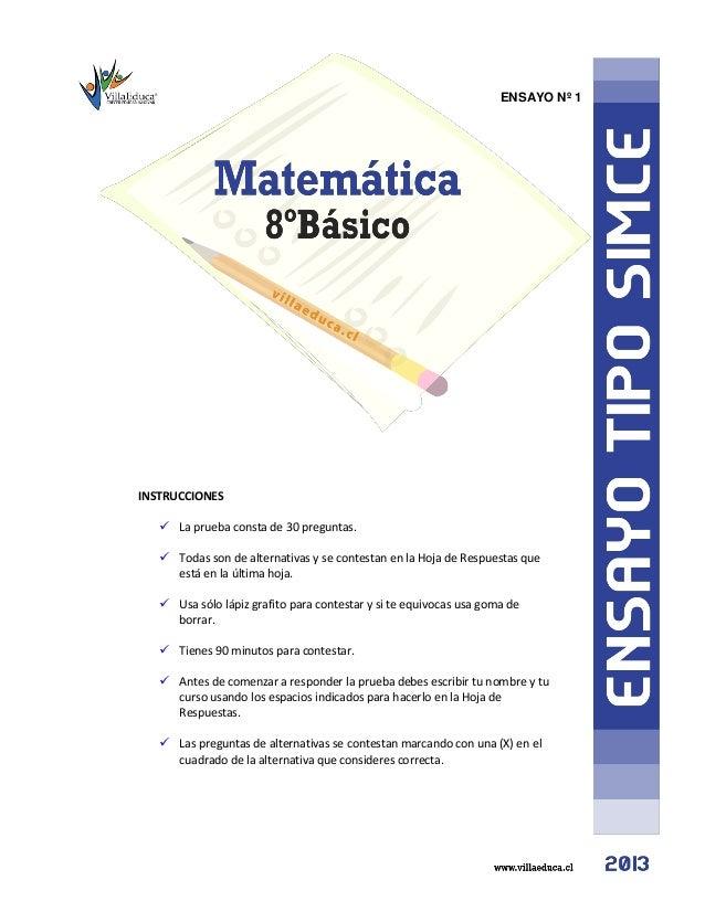 ENSAYO Nº 1 INSTRUCCIONES  La prueba consta de 30 preguntas.  Todas son de alternativas y se contestan en la Hoja de Res...