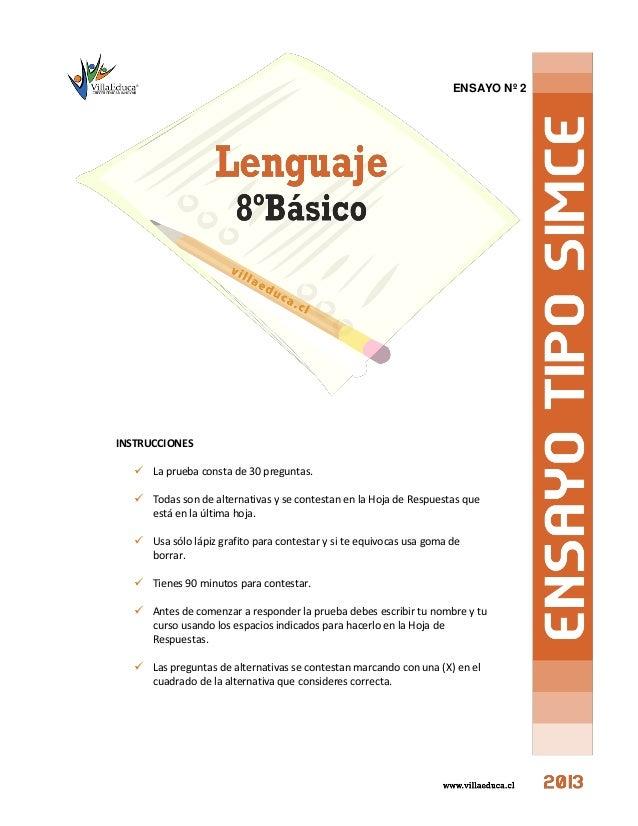 ENSAYO Nº 2 INSTRUCCIONES  La prueba consta de 30 preguntas.  Todas son de alternativas y se contestan en la Hoja de Res...