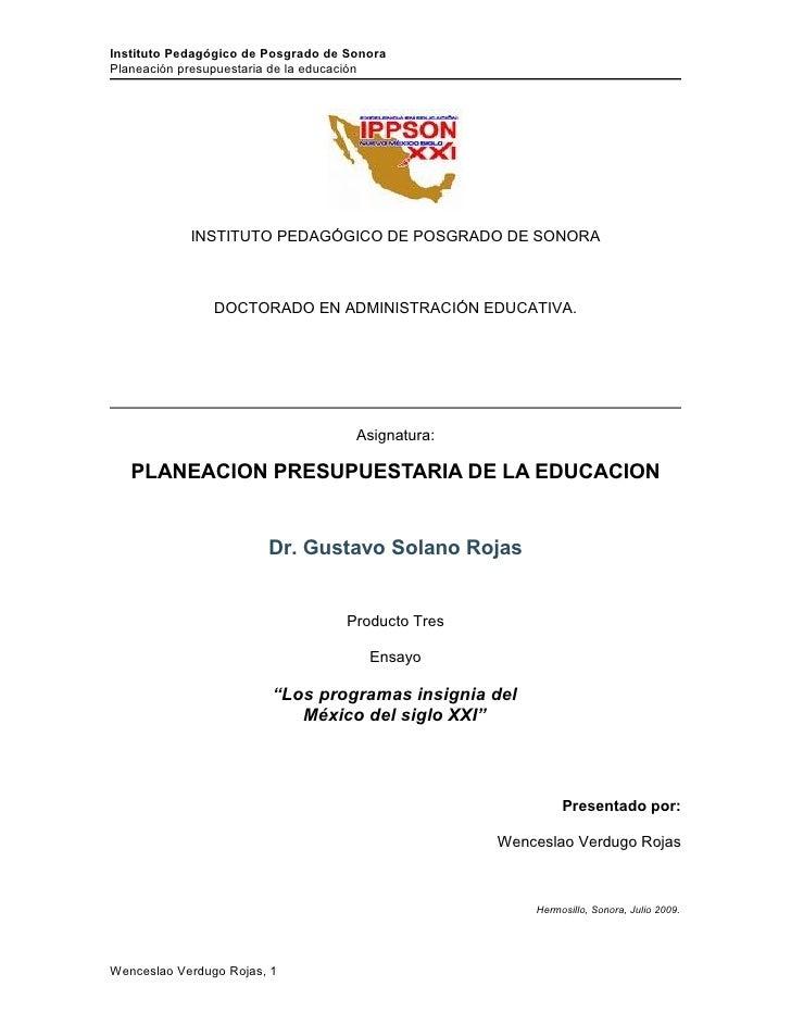 Instituto Pedagógico de Posgrado de Sonora Planeación presupuestaria de la educación                 INSTITUTO PEDAGÓGICO ...