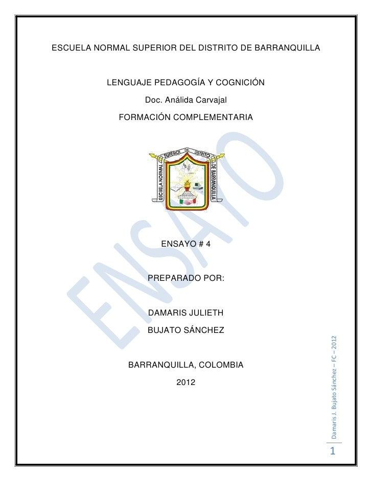 ESCUELA NORMAL SUPERIOR DEL DISTRITO DE BARRANQUILLA          LENGUAJE PEDAGOGÍA Y COGNICIÓN                  Doc. Análida...