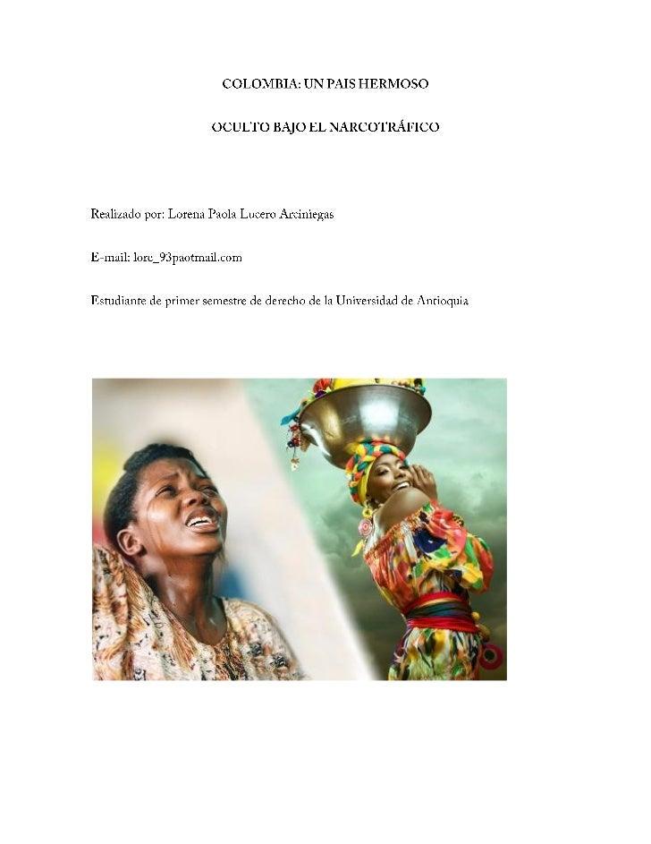 COLOMBIA: UN PAIS HERMOSO OCULTO BAJO EL NARCOTRÁFICO