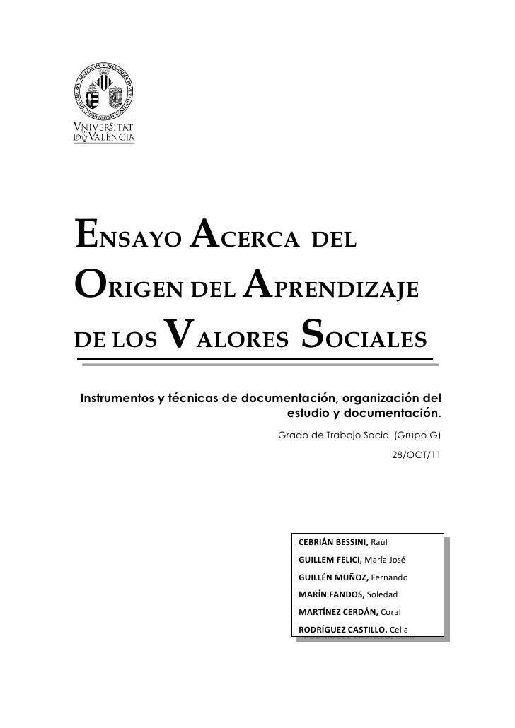 ENSAYO ACERCA DELORIGEN DEL APRENDIZAJEDE LOS VALORES SOCIALESInstrumentos y técnicas de documentación, organización del  ...