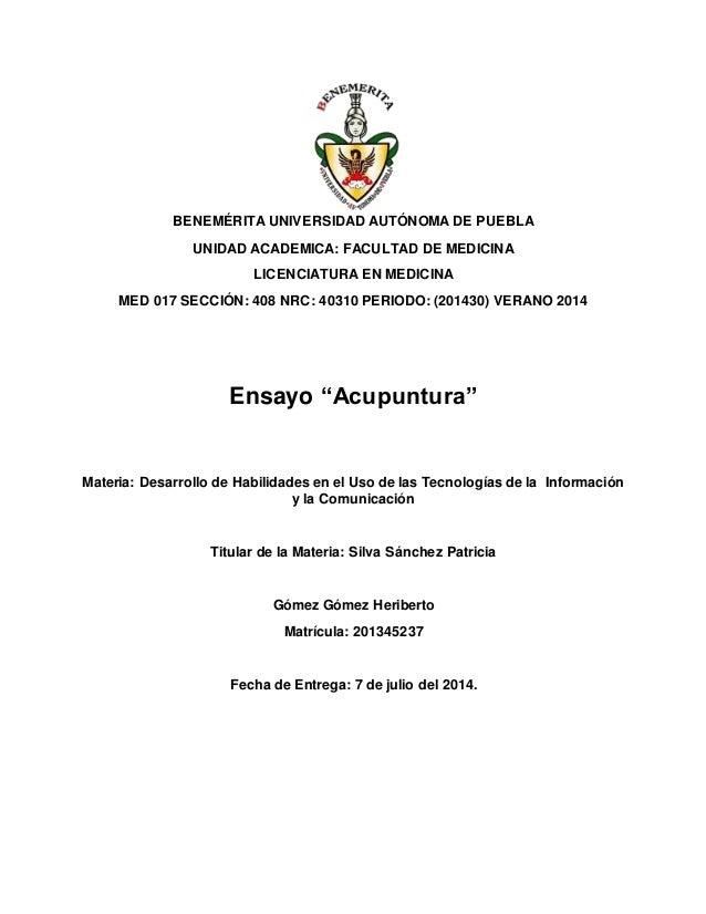 BENEMÉRITA UNIVERSIDAD AUTÓNOMA DE PUEBLA UNIDAD ACADEMICA: FACULTAD DE MEDICINA LICENCIATURA EN MEDICINA MED 017 SECCIÓN:...