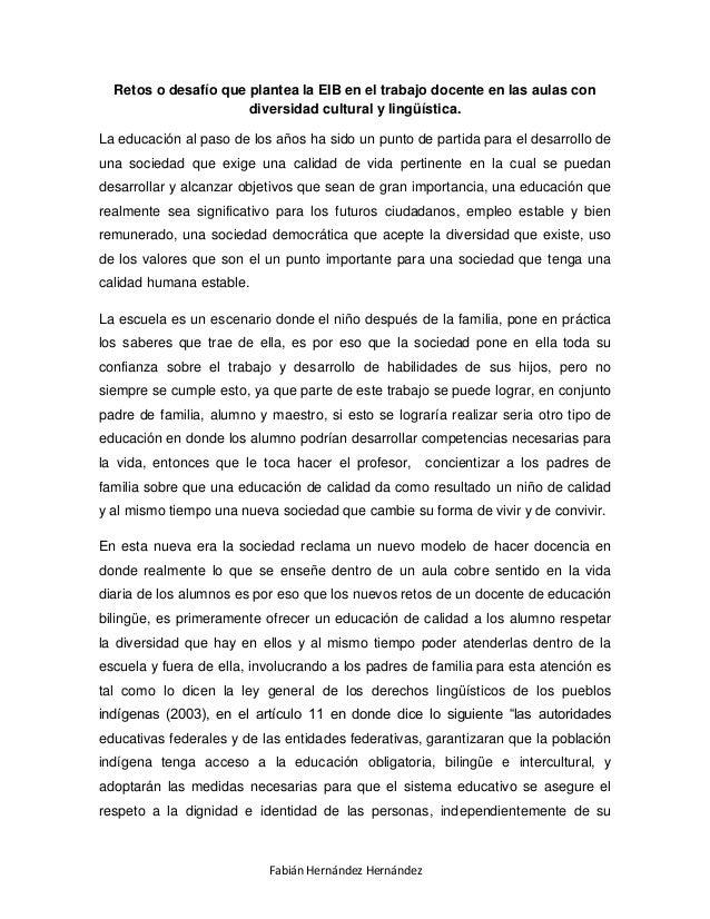 Retos o desafío que plantea la EIB en el trabajo docente en las aulas con                      diversidad cultural y lingü...
