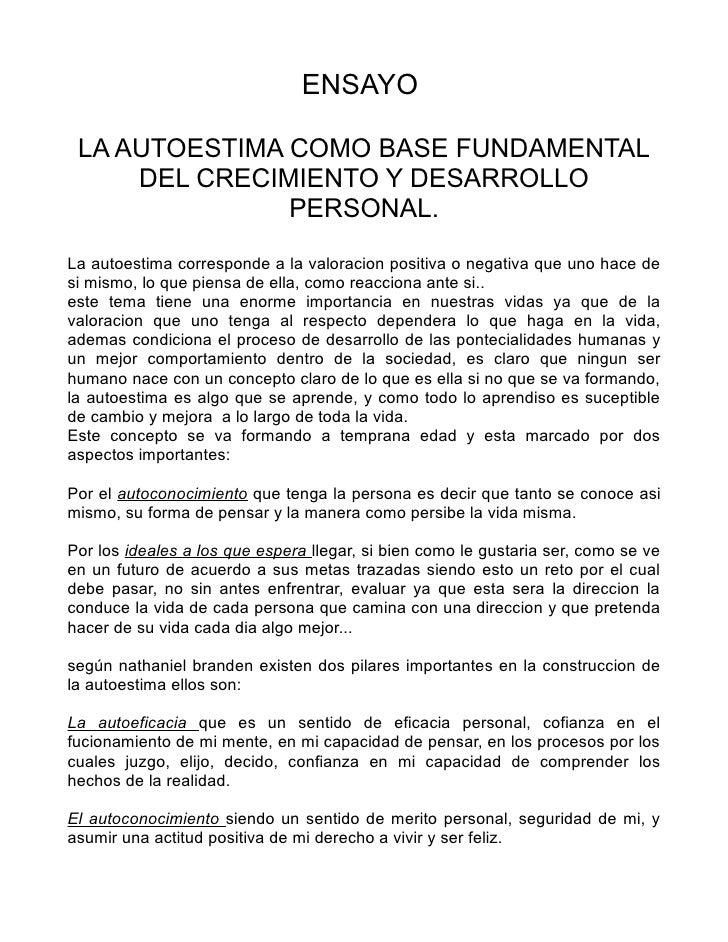 ENSAYO LA AUTOESTIMA COMO BASE FUNDAMENTAL     DEL CRECIMIENTO Y DESARROLLO               PERSONAL.La autoestima correspon...