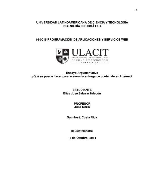 1 UNIVERSIDAD LATINOAMERICANA DE CIENCIA Y TECNOLOGÍA INGENIERÍA INFORMÁTICA 16-0015 PROGRAMACIÓN DE APLICACIONES Y SERVIC...