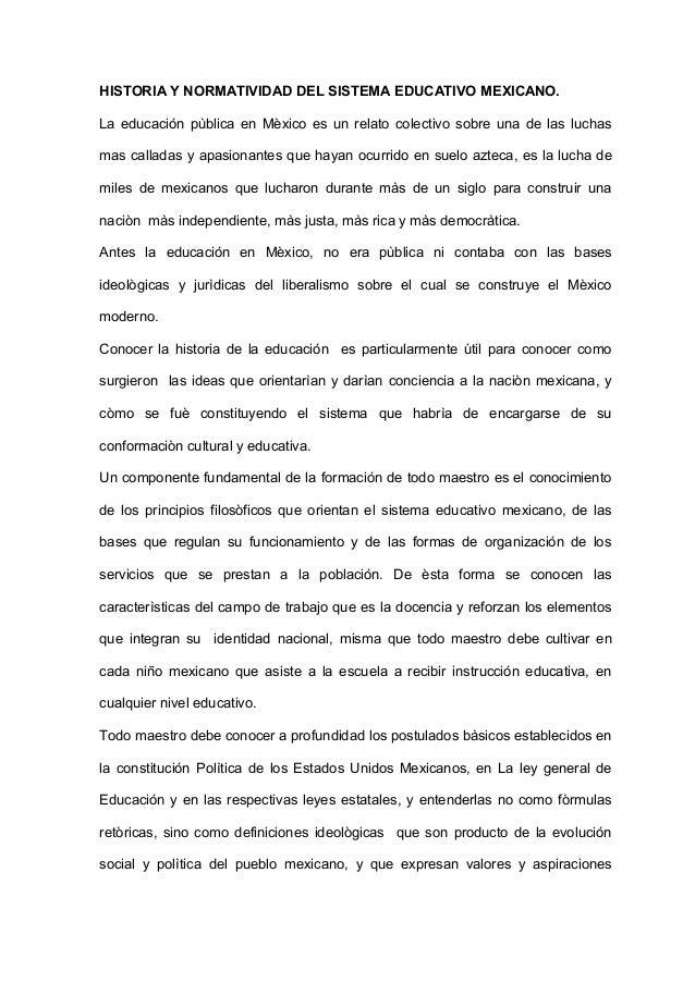 HISTORIA Y NORMATIVIDAD DEL SISTEMA EDUCATIVO MEXICANO.La educación pùblica en Mèxico es un relato colectivo sobre una de ...