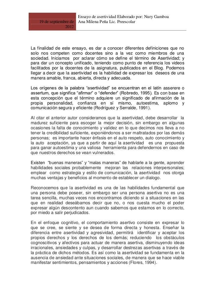 Ensayo de asertividad Elaborado por: Nury Gamboa    19 de septiembre de Ana Milena Peña Lic. Preescolar                  2...