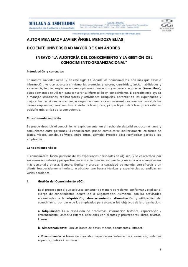 """AUTOR MBA MACF JAVIER ÁNGEL MENDOZA ELÍAS DOCENTE UNIVERSIDAD MAYOR DE SAN ANDRÉS 1 ENSAYO """"LA AUDITORÍA DEL CONOCIMIENTO ..."""