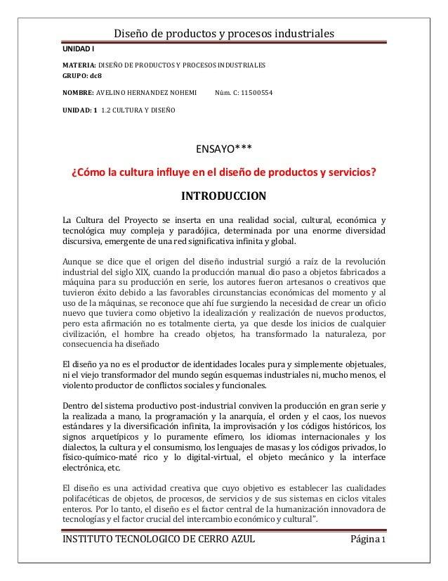 Diseño de productos y procesos industriales UNIDAD I INSTITUTO TECNOLOGICO DE CERRO AZUL Página 1 MATERIA: DISEÑO DE PRODU...