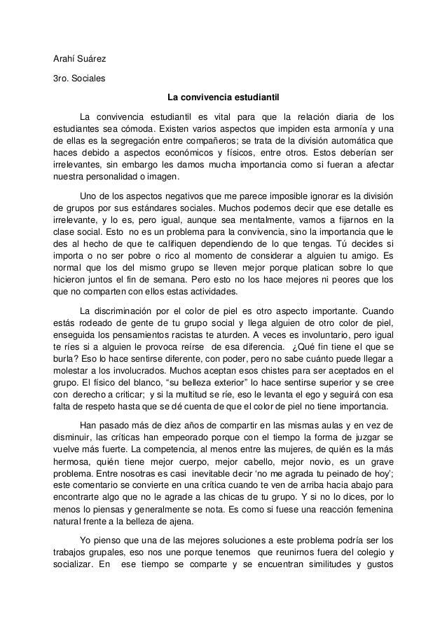 Arahí Suárez 3ro. Sociales La convivencia estudiantil La convivencia estudiantil es vital para que la relación diaria de l...