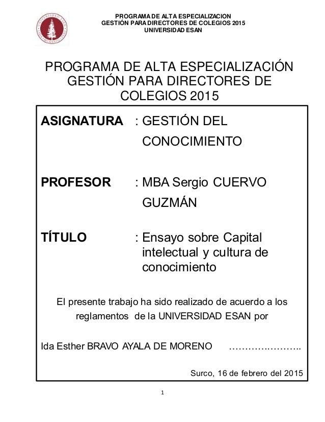 1 PROGRAMADE ALTA ESPECIALIZACIÓN GESTIÓN PARADIRECTORES DE COLEGIOS 2015 UNIVERSIDAD ESAN PROGRAMA DE ALTA ESPECIALIZACIÓ...