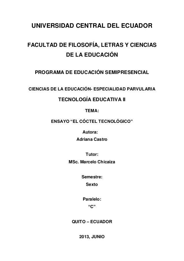 UNIVERSIDAD CENTRAL DEL ECUADOR FACULTAD DE FILOSOFÍA, LETRAS Y CIENCIAS DE LA EDUCACIÓN PROGRAMA DE EDUCACIÓN SEMIPRESENC...