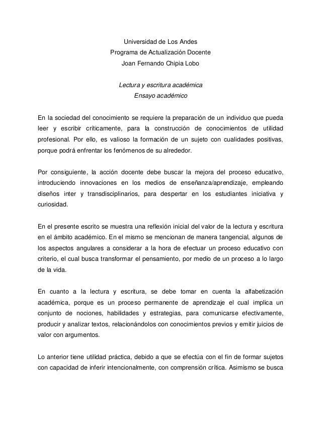 Universidad de Los Andes Programa de Actualización Docente Joan Fernando Chipia Lobo  Lectura y escritura académica Ensayo...