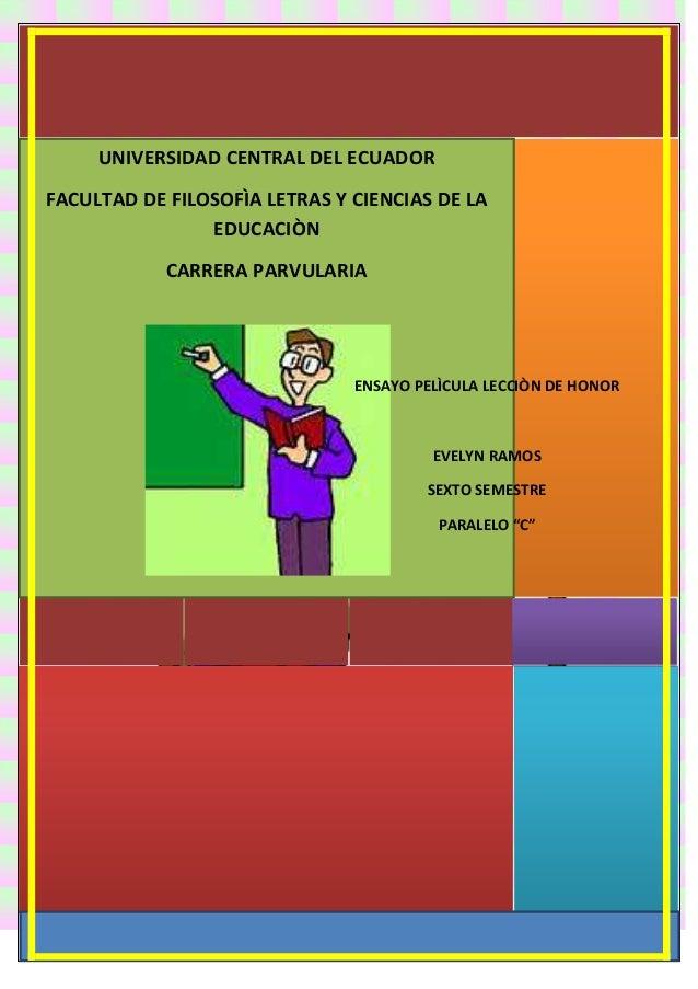 UNIVERSIDAD CENTRAL DEL ECUADOR FACULTAD DE FILOSOFÌA LETRAS Y CIENCIAS DE LA EDUCACIÒN CARRERA PARVULARIA  ENSAYO PELÌCUL...