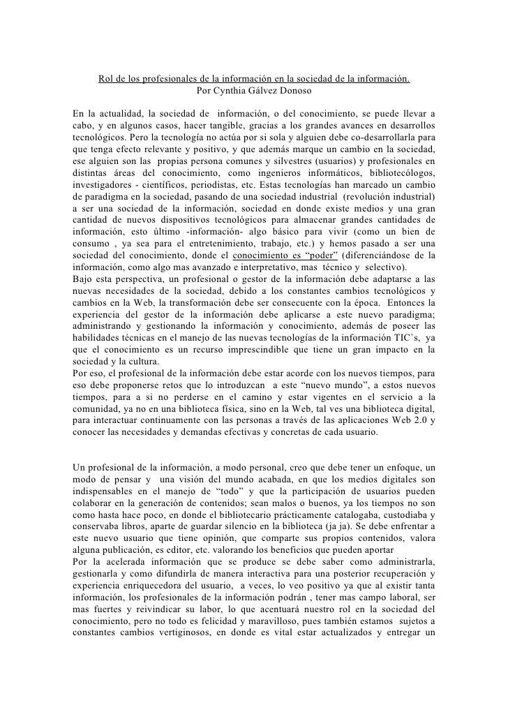 Rol de los profesionales de la información en la sociedad de la información.                              Por Cynthia Gálv...