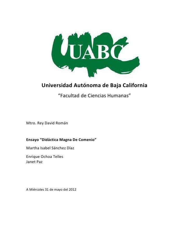 """Universidad Autónoma de Baja California                   """"Facultad de Ciencias Humanas""""Mtro. Rey David RománEnsayo """"Didác..."""