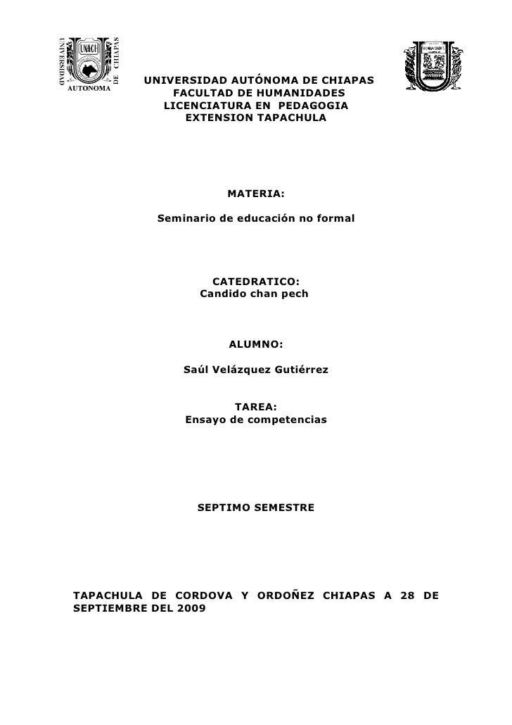 UNIVERSIDAD AUTÓNOMA DE CHIAPAS             FACULTAD DE HUMANIDADES           LICENCIATURA EN PEDAGOGIA               EXTE...