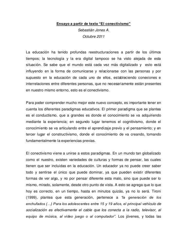 "Ensayo a partir de texto ""El conectivismo""                               Sebastián Jones A.                               ..."