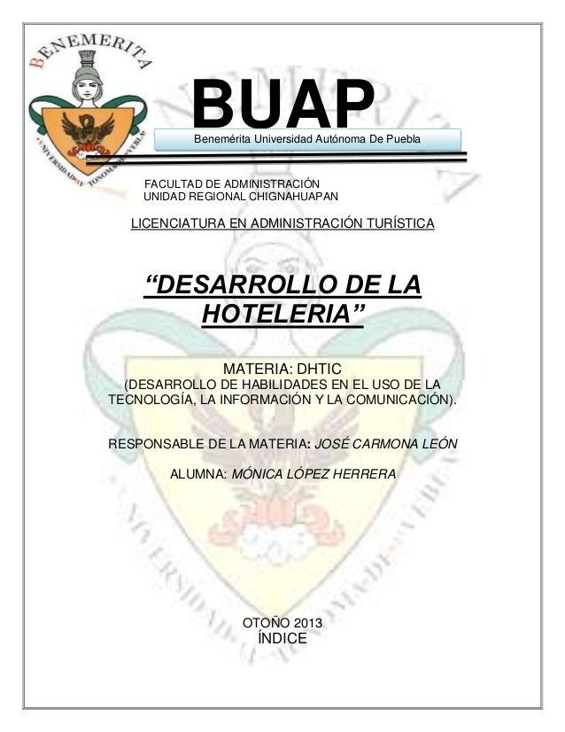 BUAP  Benemérita Universidad Autónoma De Puebla  FACULTAD DE ADMINISTRACIÓN UNIDAD REGIONAL CHIGNAHUAPAN  LICENCIATURA EN ...