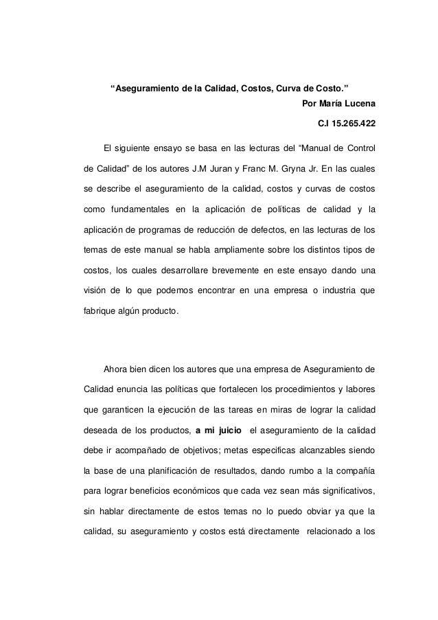"""""""Aseguramiento de la Calidad, Costos, Curva de Costo."""" Por María Lucena C.I 15.265.422 El siguiente ensayo se basa en las ..."""