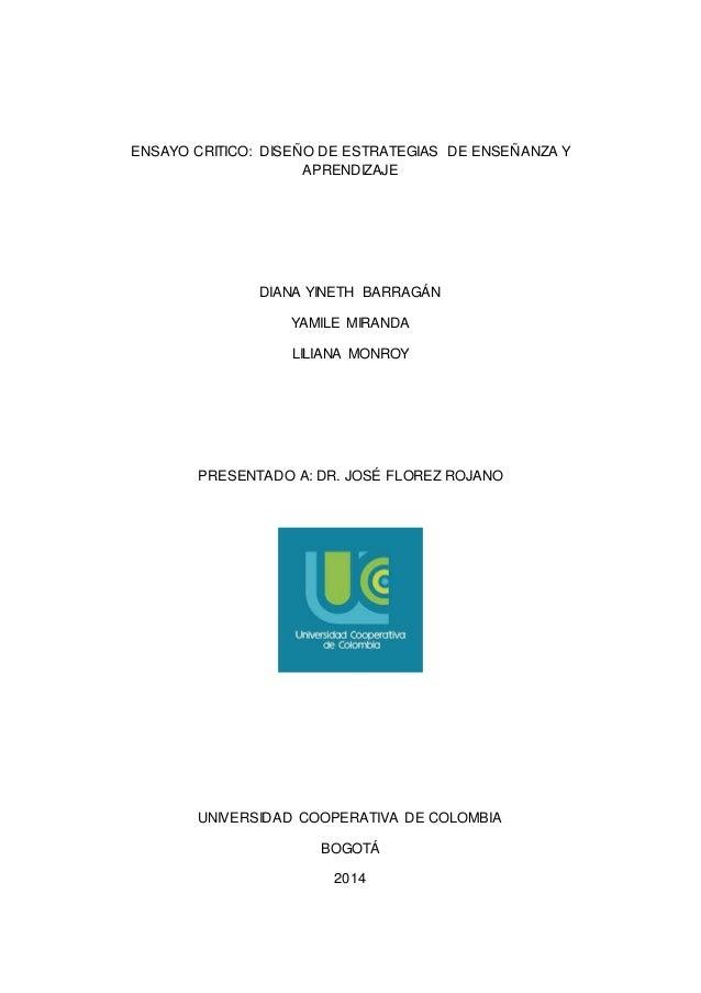 ENSAYO CRITICO: DISEÑO DE ESTRATEGIAS DE ENSEÑANZA Y  APRENDIZAJE  DIANA YINETH BARRAGÁN  YAMILE MIRANDA  LILIANA MONROY  ...