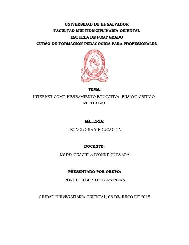UNIVERSIDAD DE EL SALVADOR FACULTAD MULTIDISCIPLINARIA ORIENTAL ESCUELA DE POST GRADO CURSO DE FORMACIÓN PEDAGÓGICA PARA P...