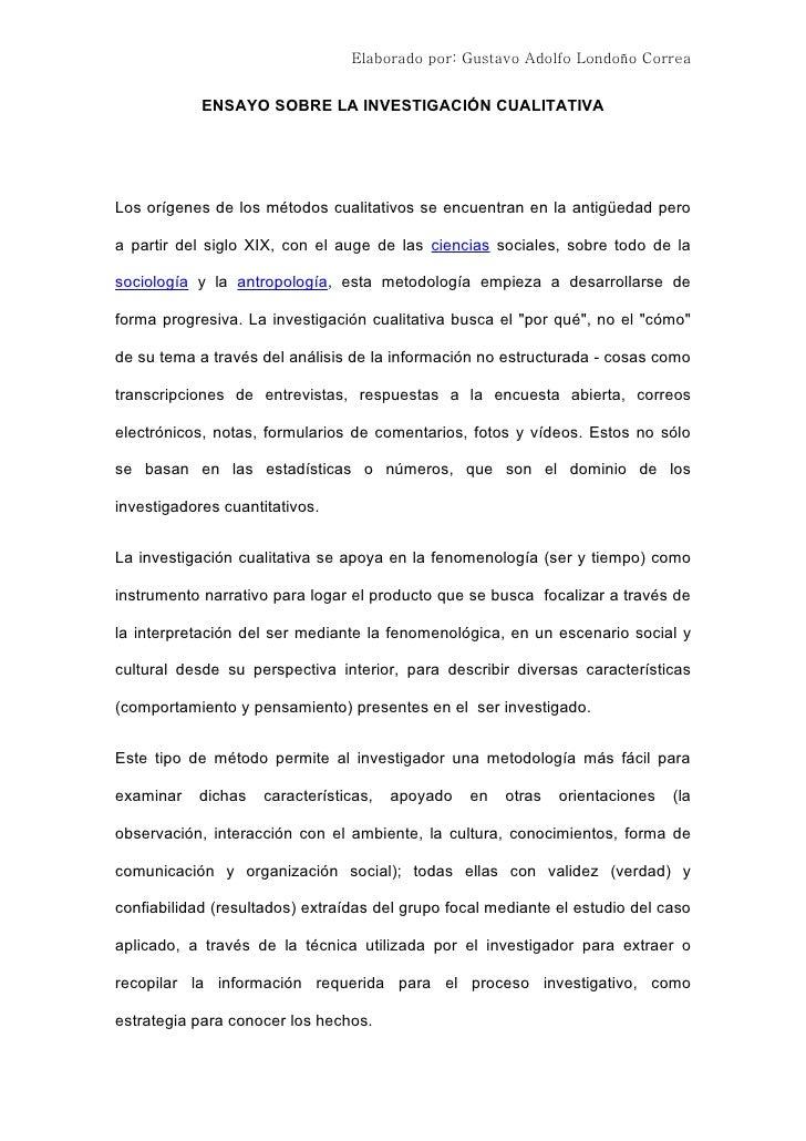 Elaborado por: Gustavo Adolfo Londoño Correa            ENSAYO SOBRE LA INVESTIGACIÓN CUALITATIVALos orígenes de los métod...