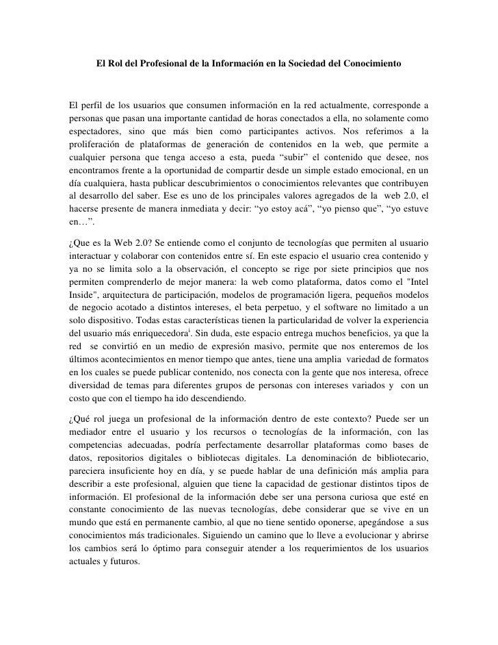 El Rol del Profesional de la Información en la Sociedad del ConocimientoEl perfil de los usuarios que consumen información...