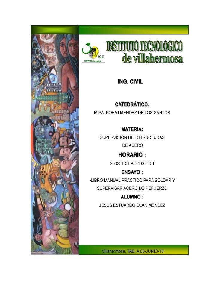 11842751811020Villahermosa, TAB. A 03-JUNIO-10ING. CIVILCATEDRÁTICO:MIPA. NOEMI MENDEZ DE LOS SANTOSMATERIA:SUPERVISIÓN DE...