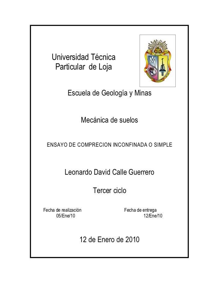 Universidad Técnica      Particular de Loja              Escuela de Geología y Minas                      Mecánica de suel...