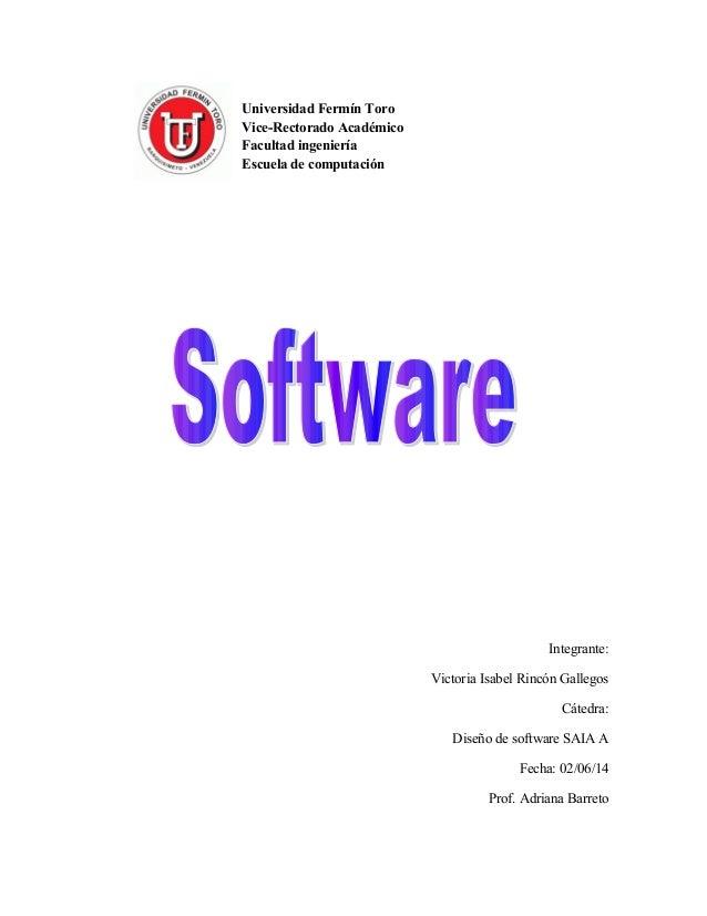 Universidad Fermín Toro Vice-Rectorado Académico Facultad ingeniería Escuela de computación Integrante: Victoria Isabel Ri...