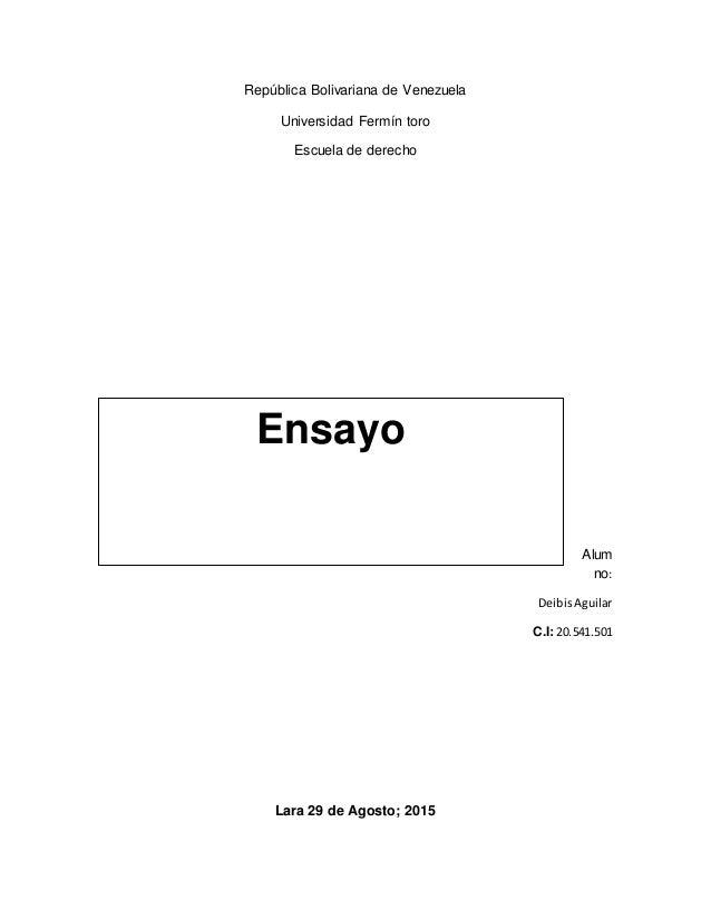 República Bolivariana de Venezuela Universidad Fermín toro Escuela de derecho Alum no: DeibisAguilar C.I: 20.541.501 Lara ...