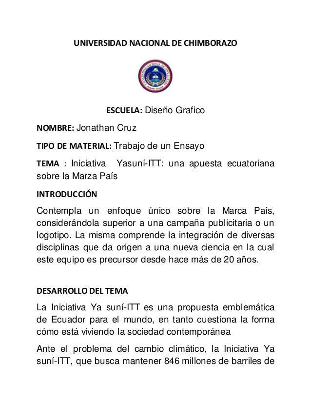 UNIVERSIDAD NACIONAL DE CHIMBORAZO ESCUELA: Diseño Grafico NOMBRE: Jonathan Cruz TIPO DE MATERIAL: Trabajo de un Ensayo TE...
