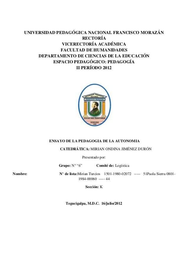 UNIVERSIDAD PEDAGÓGICA NACIONAL FRANCISCO MORAZÁN                            RECTORÍA                    VICERECTORÍA ACAD...