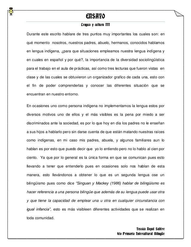 ENSAYOLengua y cultura IIIYessica Nopal Salitre4to Primaria Intercultural BilingüeDurante este escrito hablare de tres pun...